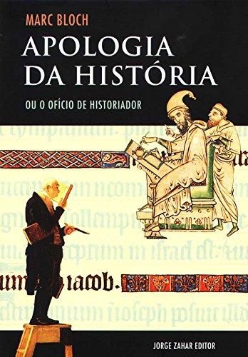 Apologia Da História, livro de Marc Bloch