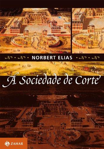 A Sociedade De Corte, livro de Norbert Elias