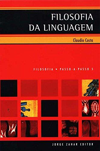 Filosofia Da Linguagem. Coleção Passo-a-Passo Filosofia, livro de Claudio Ferreira Costa