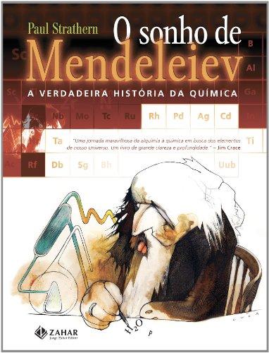 O Sonho De Mendeleiev, livro de Paul Strathern