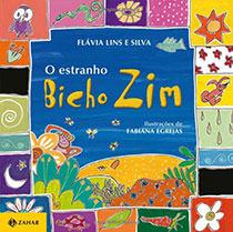 O estranho bicho Zim, livro de Flávia Lins e Silva