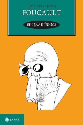 Foucault em 90 Minutos, livro de Paul Strathern