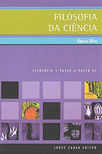 Filosofia Da Ciência. Coleção Passo-a-Passo Filosofia, livro de Alberto Oliva