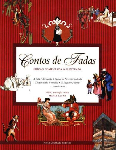 Contos de Fadas - Edição Comentada, livro de Maria Tatar
