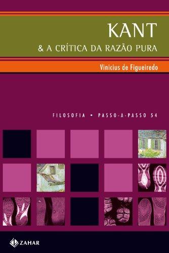 Kant & a crítica da razão pura, livro de Vinicius Berlendis de Figueiredo