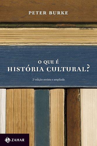 O Que É História Cultural?, livro de Peter Burke