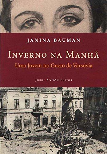 Inverno Na Manhã, livro de Janina Bauman