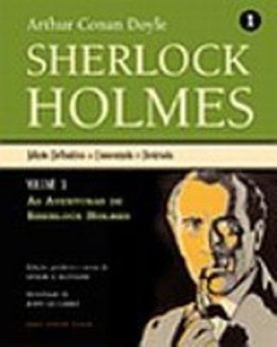 Sherlock Holmes 1 ? Edição Definitiva ? Comentada e Ilustrada - Vol.1: As aventuras de Sherlock Holmes, livro de Arthur Conan Doyle