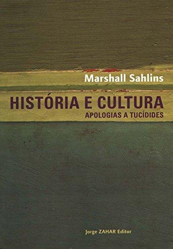 História E Cultura. Coleção Antropologia Social, livro de Marshall Sahlins