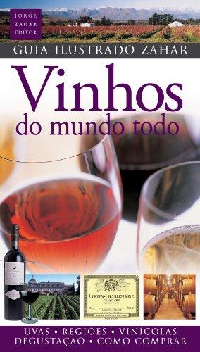 Guia Ilustrado Zahar de Vinhos do Mundo Todo, livro de ---