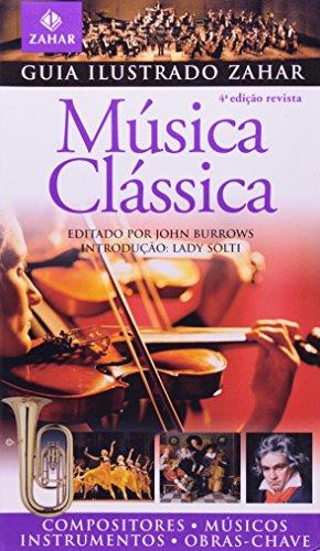 Guia Ilustrado Zahar de Música Clássica, livro de ---