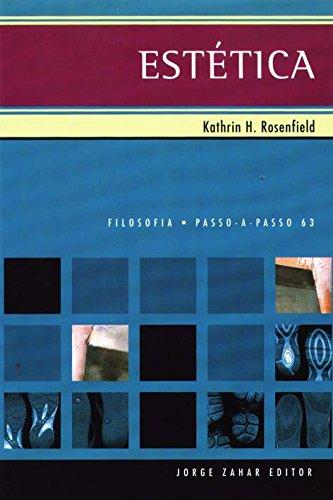 Estética. Coleção Passo-a-Passo Filosofia, livro de Kathrin Rosenfield