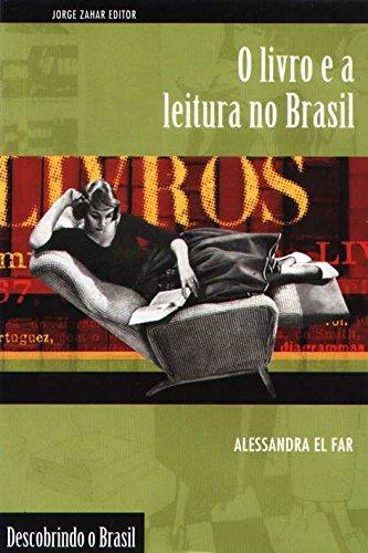O Livro E A Leitura No Brasil. Coleção Descobrindo o Brasil, livro de Alessandra El Far