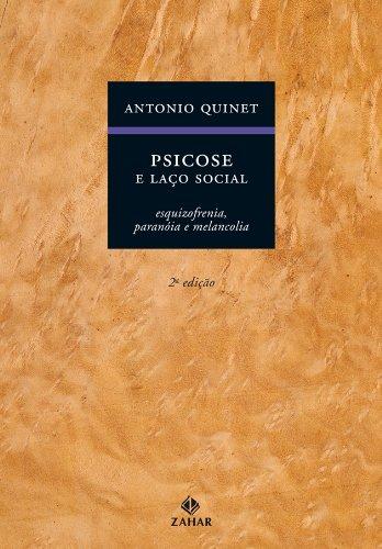 Psicose E Laço Social, livro de Antonio Quinet