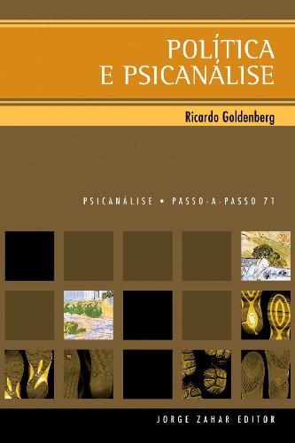 Política e Psicanálise, livro de Ricardo Goldenberg