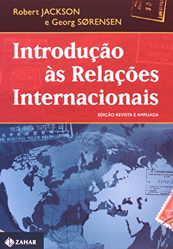 Introdução às relações internacionais - Teorias e abordagens, livro de Robert Jackson, Georg Sorensen