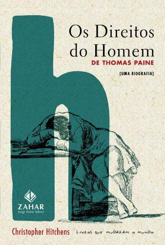 Os Direitos do Homem de Thomas Paine - Uma biografia, livro de Christopher Hitchens