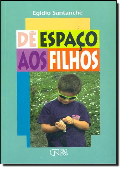 De Espaco aos Filhos, livro de Egídio Santanchè