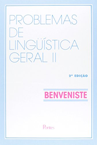 Problemas de Linguística Geral II, livro de Émile Benveniste