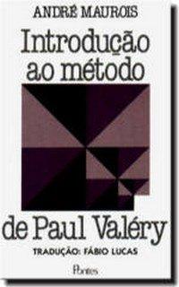 Introdução ao método de Paul Valéry, livro de André Maurois