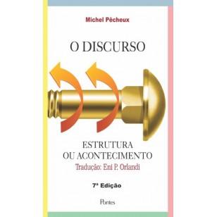 O discurso - Estrutura ou acontecimento, livro de Michel Pêcheux