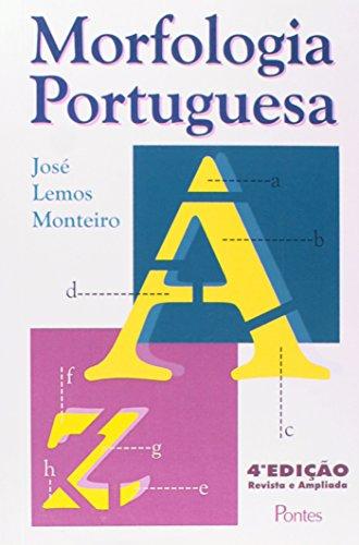 Morfologia Portuguesa, livro de José Lemos Monteiro