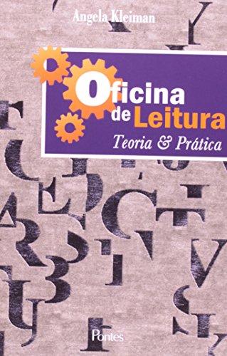 Oficina de Leitura - Teoria e Prática, livro de Angela Kleiman
