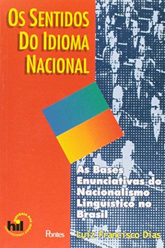 Os Sentidos do Idioma Nacional, livro de Luiz Francisco Dias