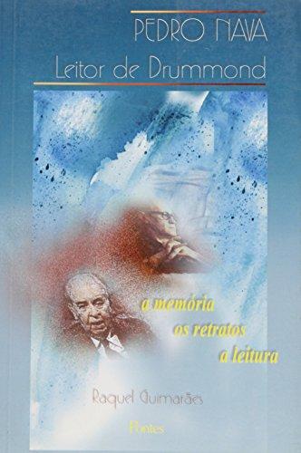 PEDRO NAVA LEITOR DE DRUMMOND, livro de Mauro Guimarães