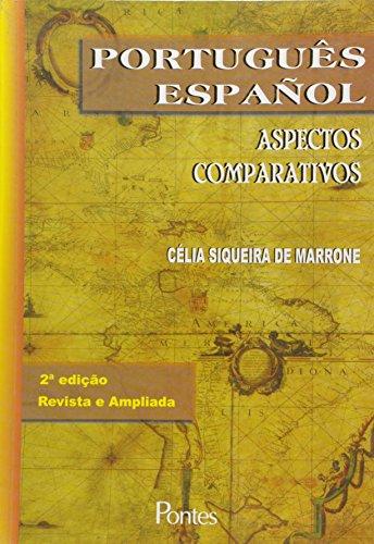 Português Español - Aspectos Comparativos, livro de Celia Siqueira de Marrone