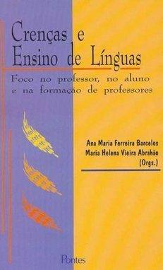 Crenças e ensino de línguas, livro de Ana Maria Ferreira Barcelos, Maria Helena Vieira Abrahão