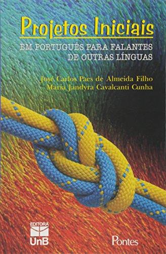 Projetos iniciais em português para falantes de outras línguas, livro de José Carlos Paes de Almeida Filho, Maria Jandyra Cavalcanti Cunha