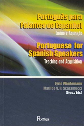 Português para falantes de Espanhol - Ensino e Aquisição, livro de Lyris Wiedemann, Matilde V. R. Scaramucci (Orgs.)