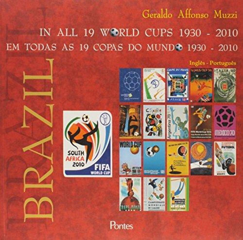 O Brasil em todas as 19 Copas do Mundo (1930-2010), livro de Geraldo Affonso Muzzi