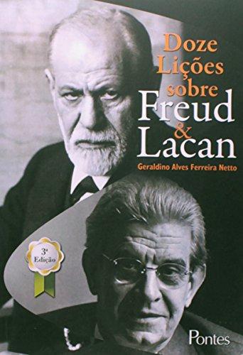 Doze Lições Sobre Freud & Lacan, livro de Geraldino Alves Ferreira Netto