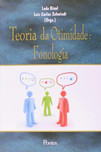 Teoria da otimidade: fonologia, livro de Leda Bisol, Luiz Carlos Schwindt (Orgs.)