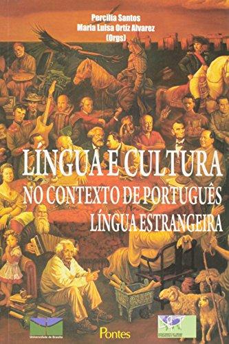 Língua e cultura no contexto de português - Língua estrangeira, livro de Percilia Santos, Maria Luisa Ortiz Alvarez (Orgs.)