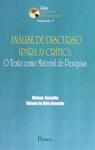 Análise de discurso (para a ) crítica: o texto como material de pesquisa, livro de Viviane Ramalho, Viviane de Melo Resende