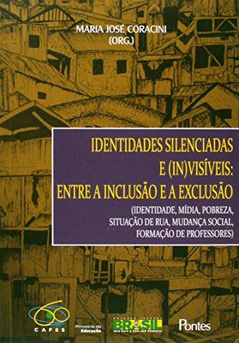 Identidades Silenciadas e (In)Visíveis: Entre a Inclusão e a Exclusão, livro de Maria José Coracini