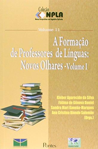 Formacao De Professores De Linguas, A - V. 01 - Novos Olhares, livro de VARIOS AUTORES