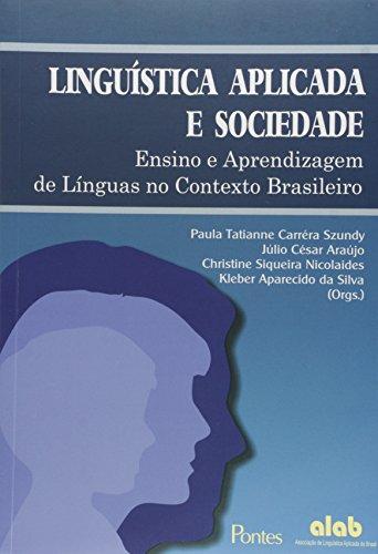 Linguística Aplicada Sociedade, livro de Paula Tatianne Carréra Szundy