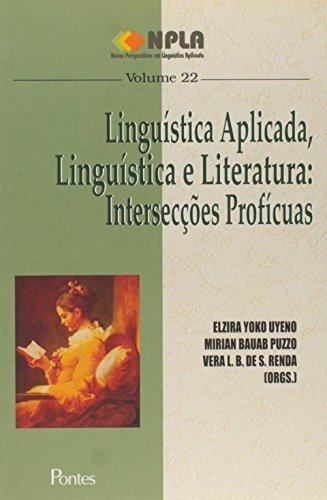 Linguistica Aplicada, Linguistica E Literatura - Interseccoes Proficua, livro de