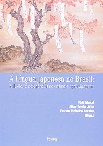 A Língua Japonesa No Brasil, livro de Yûki^Joko, Alice Tamie Mukai