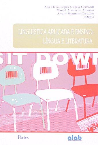 Linguística Aplicada e Ensino: Língua e Literatura, livro de Ana Flavia Lopes Magela Gerhardt
