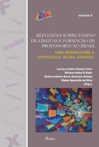 Reflexões Sobre Ensino de Línguas e Formação de Professores no Brasil, livro de Luciana Gabrini Simões Calvo