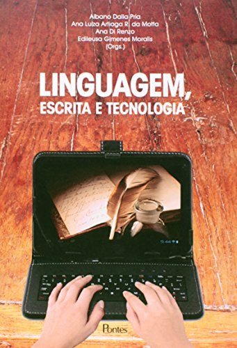 Linguagem Escrita e Tecnologia, livro de Albano Dalla Pria