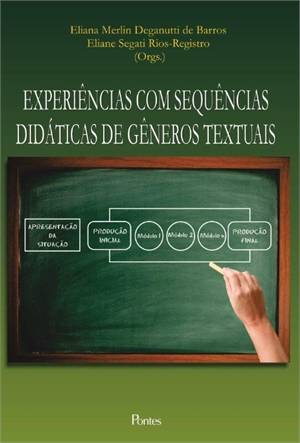 Experiências com sequências didáticas de gêneros textuais, livro de Eliana Merlin Deganutti de Barros, Eliane Segati Rios Registro (orgs.)