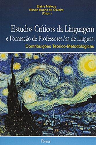 Estudos Críticos da Linguagem e Formação de Professores - As de Línguas, livro de Eliane Mateus