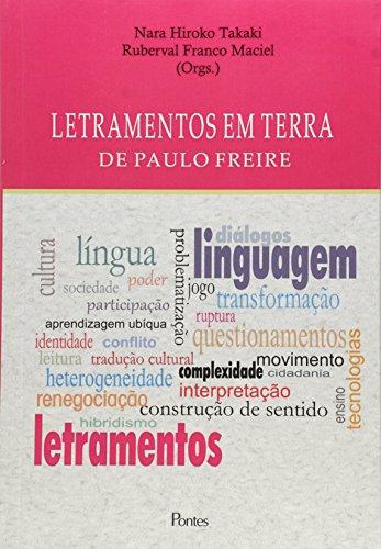 Letramentos em terra de Paulo Freire, livro de Nara Hiroko Takaki, Ruberval Franco Maciel (orgs.)