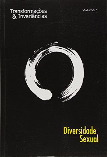 Diversidade Sexual - Vol.1 - Colecao Transformacoes E Invariancias, livro de Elson Alexandre Esclapes